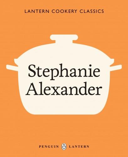 Lantern Cookery Classics Stephanie Alexander