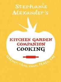Kitchen Garden Companion: Cooking